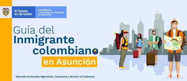 Guía del inmigrante colombiano en Asunción
