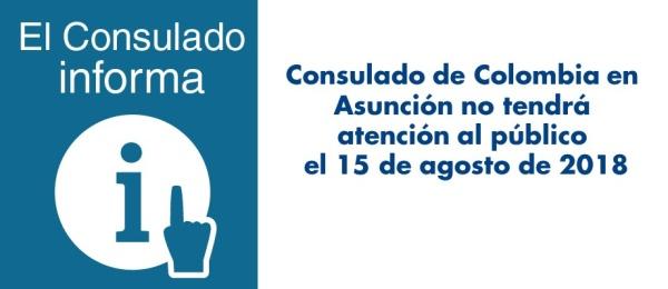 El Consulado de Colombia en Asunción no tendrá atención al público el 15 de agosto